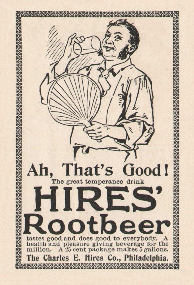 Hire's Root Beer ad, date unknown
