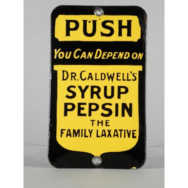 Dr. Caldwell's Syrup Pepsin Porcelain Door Push.  No date