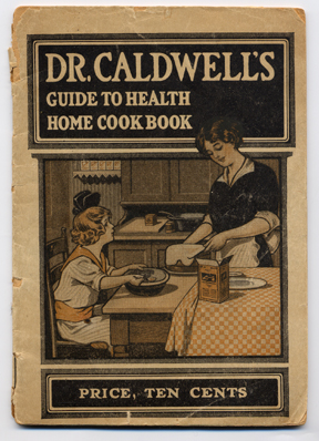 Dr. Caldwell's guide to health home cook book. Monticello, IL: Pepsin Syrup Co., n.d., [1908]