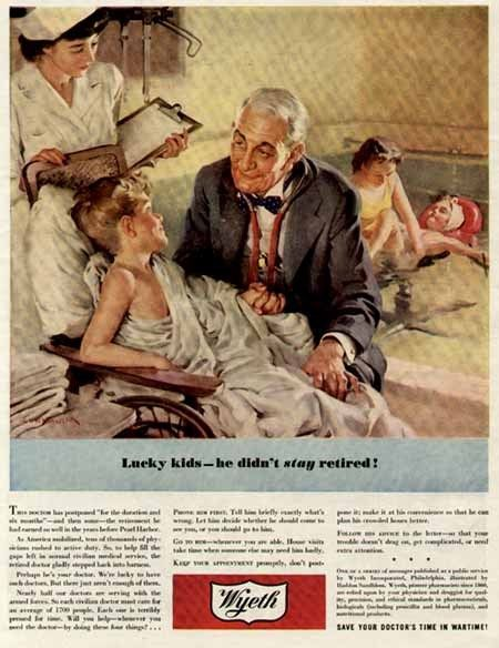 1944 Wyeth Ad of Doctor that Postpones Retirement after Pearl Harbor
