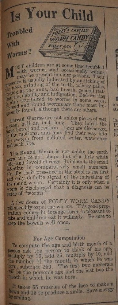 "Ad for Foley's Family Worm Candy, ""Is Your Child Troubled with Worms?"" from the Foley's Family Almanac, 1925."