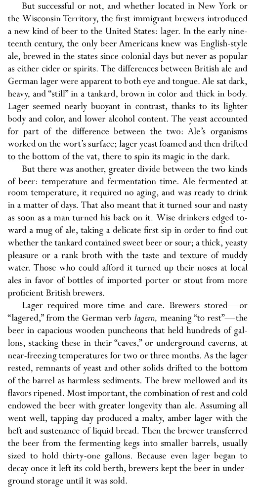 From Ambitious Brew: The Story of American Beer by Maureen Ogle, 2007, pg 15.